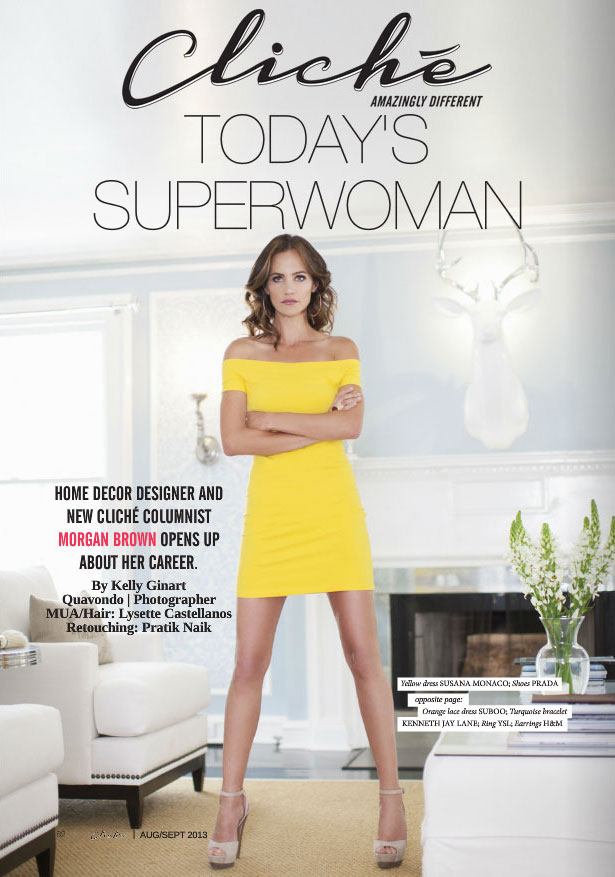 Cliche Magazine Today S Superwoman By Kelly Ginart